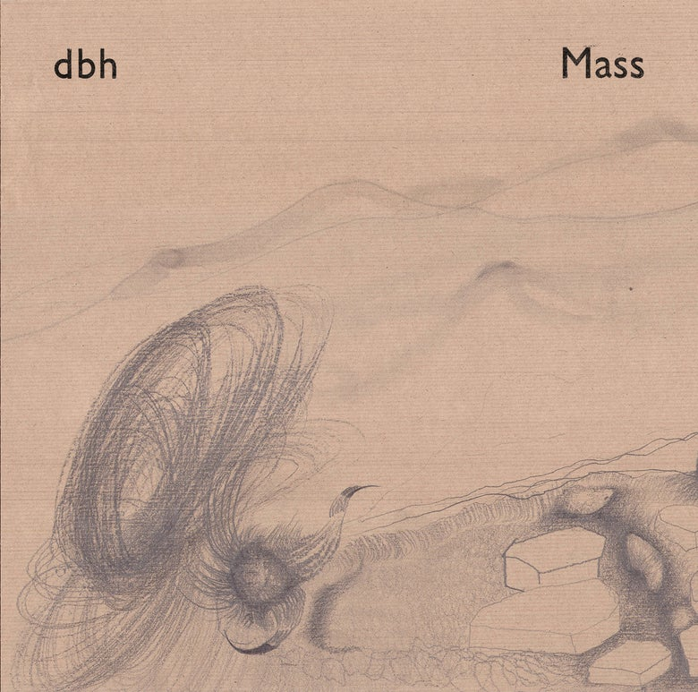 Image of <small>005</small><br>dbh<br><i>Mass</i> (Pre-order LP)