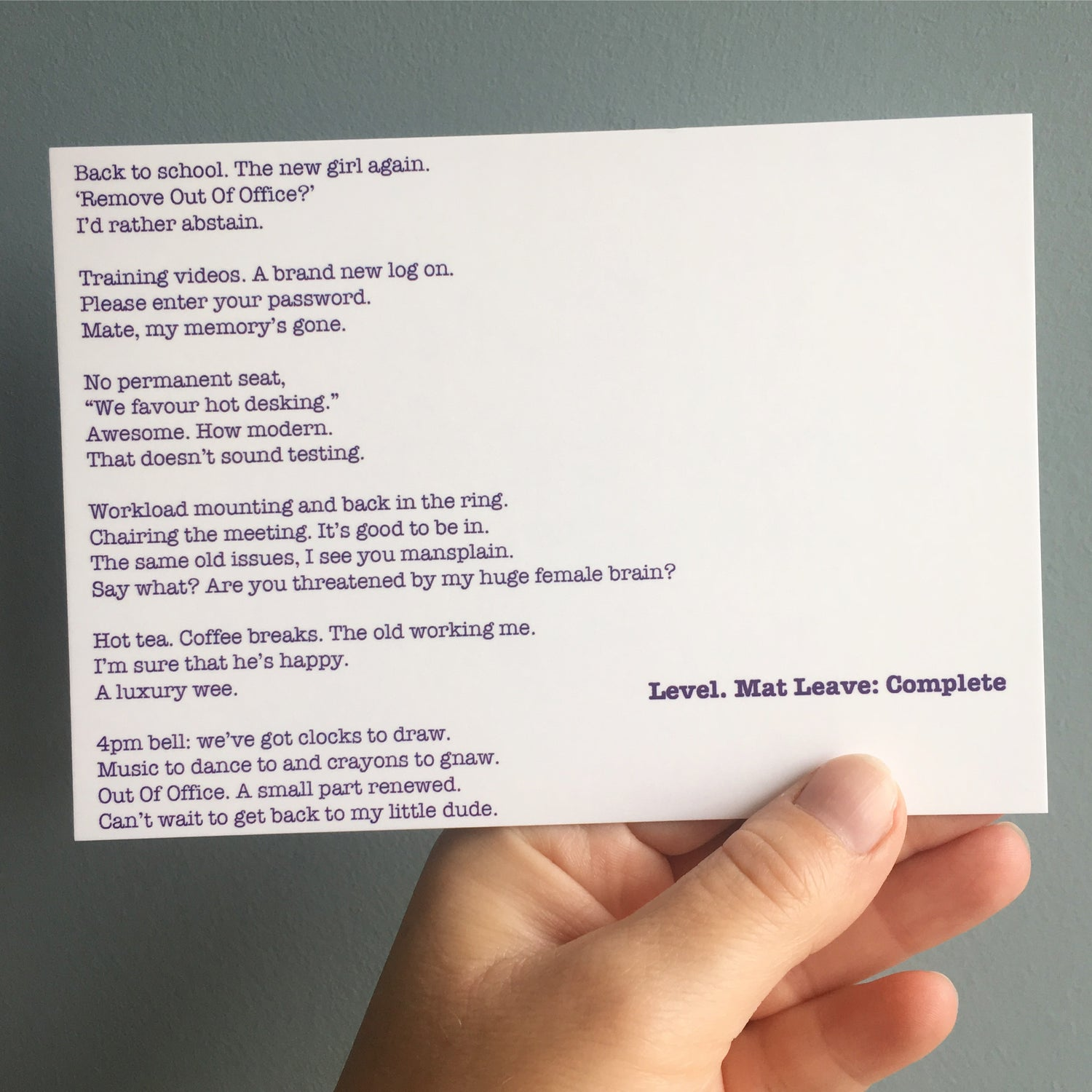 Image of Level. Mat Leave: Complete - Poem Postcard (Small - A6 size)