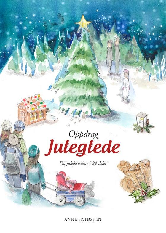 Image of Oppdrag juleglede - Anne Hvidsten