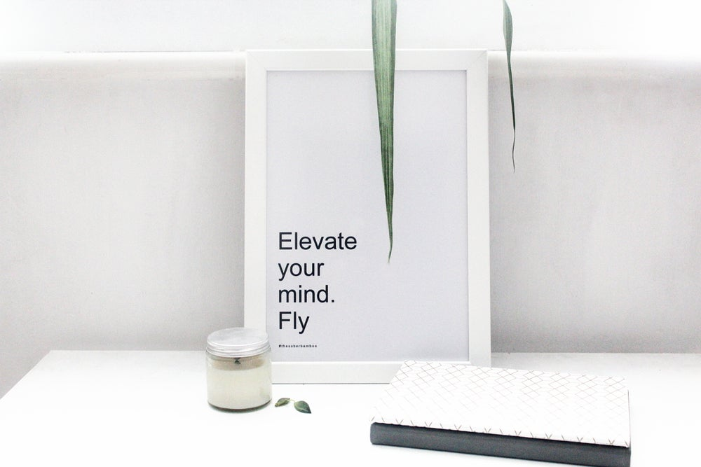 Image of Elevate Your Mind - Frameless Decor Print