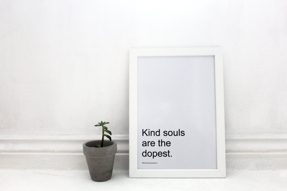 Image of Kind Souls - Frameless Decor Print