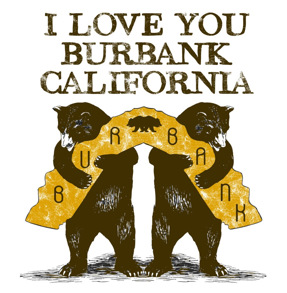 Image of I Love You Burbank California