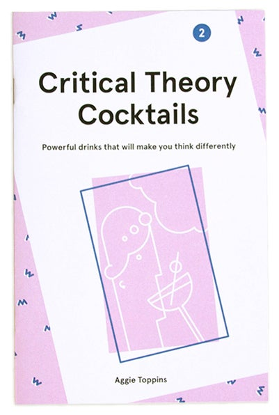 Image of Critical Theory Cocktails, Volume 2