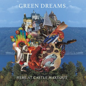 "Image of Green Dreams ""Here At Castle Make Out"" LP"
