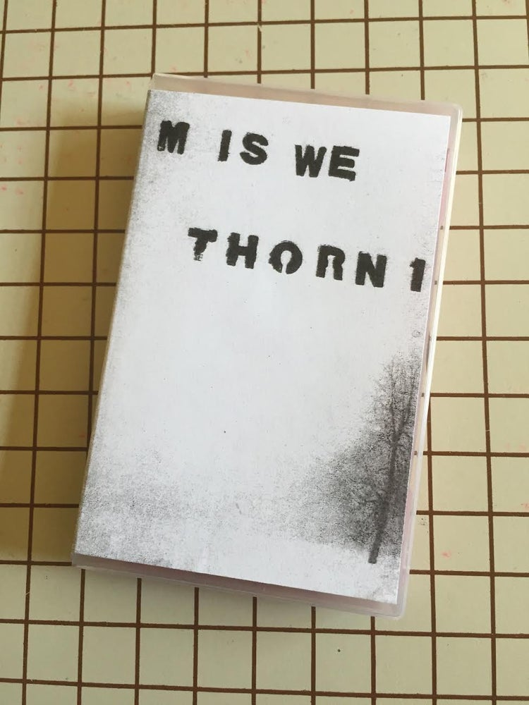 Image of M is We/Thorn1 split cassette