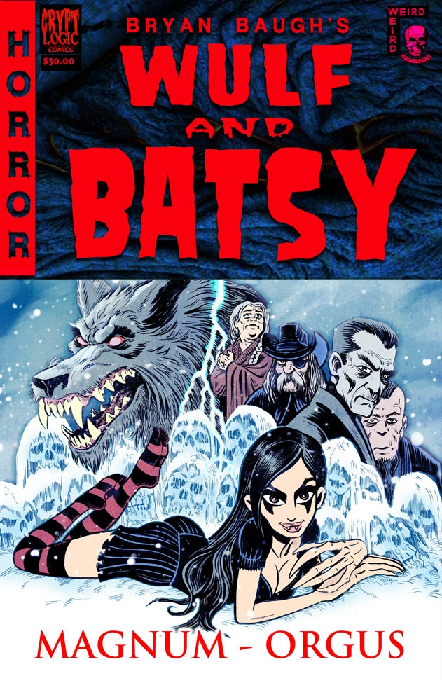 Image of Wulf and Batsy VOLUME 3: MAGNUM ORGUS
