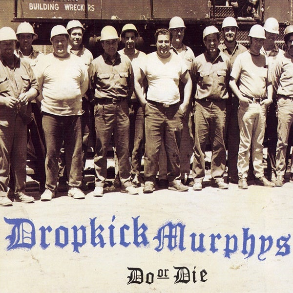 Image of Dropkick Murphys - Do or Die LP