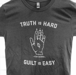 "Image of NEW! ""Truth is Hard"" T-Shirt"
