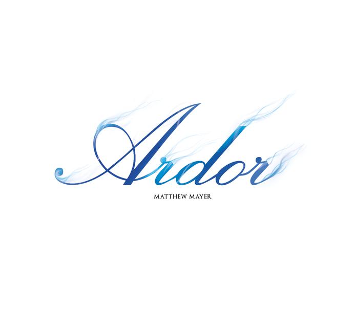 Image of Ardor - NEW RELEASE