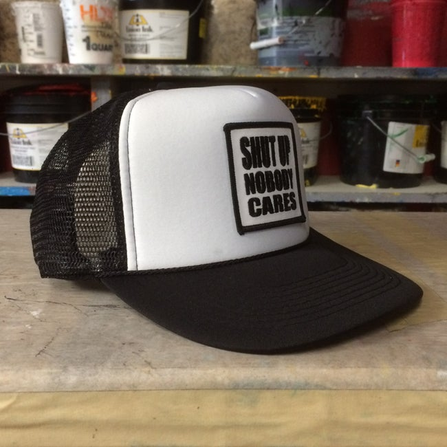 Image of Shut Up Nobody Cares Trucker Cap by Seven 13 Productions