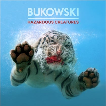 Image of BUKOWSKI - Hazardous Creatures - Digipack CD + DVD