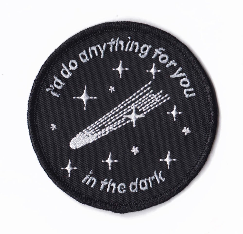 Image of I'd Do Anything For You (In The Dark) - COMET
