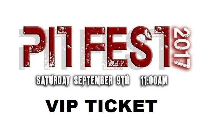 Image of TICKET:  The Pit Fest 2017 *** VIP TICKET ***