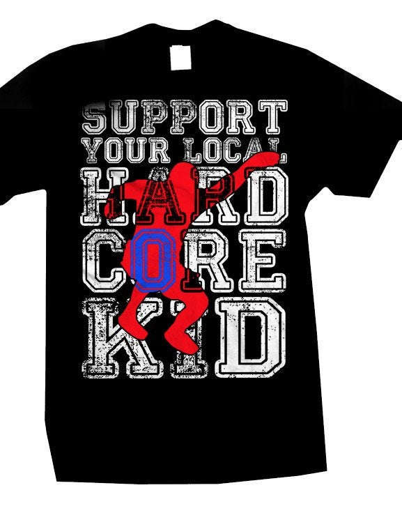 Image of SUPPORT YOUR LOCAL HARDCORE KID T-SHIRT