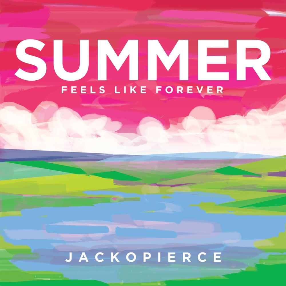 Image of Summer (Feels Like Forever) - Digital