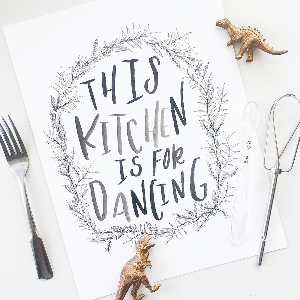 Image of This Kitchen is for Dancing