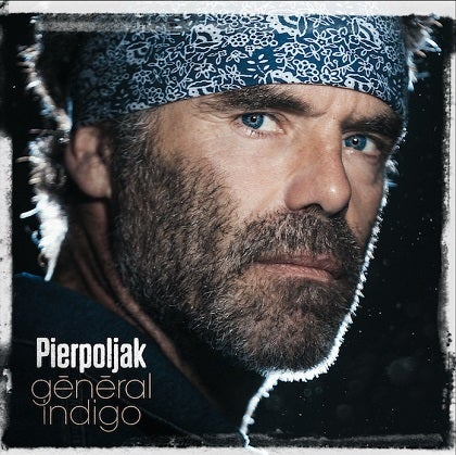 Image of PIERPOLJAK - Général Indigo - Digipack CD