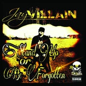 "Image of JAY VILLAIN - ""STAND UP OR BE FORGOTTEN"" CD"