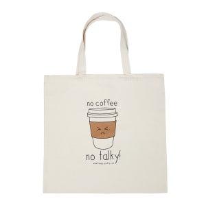 """Image of """"No Coffee No Talky!"""" Tote Bag"""