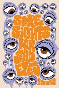 Image of Sad Sights For Sore Eyes Issue #2 $7