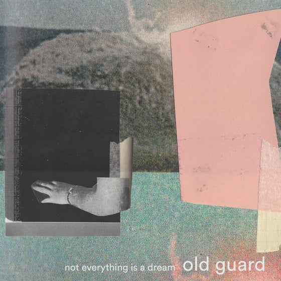 Image of Old Guard - Not Everything is a Dream