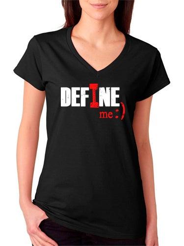 Image of I Define Me V-NECK Tee