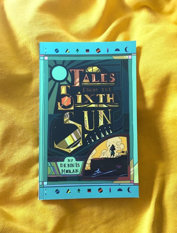 Image of Tales from the Sixth Sun: Volume 1