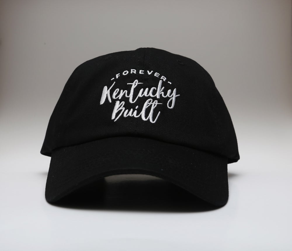 Image of Forever Kentucky Built - Dad hat - Black