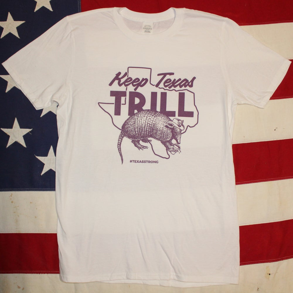 Image of TEXAS TRILL Shirt (Proceeds go to Direct Relief)