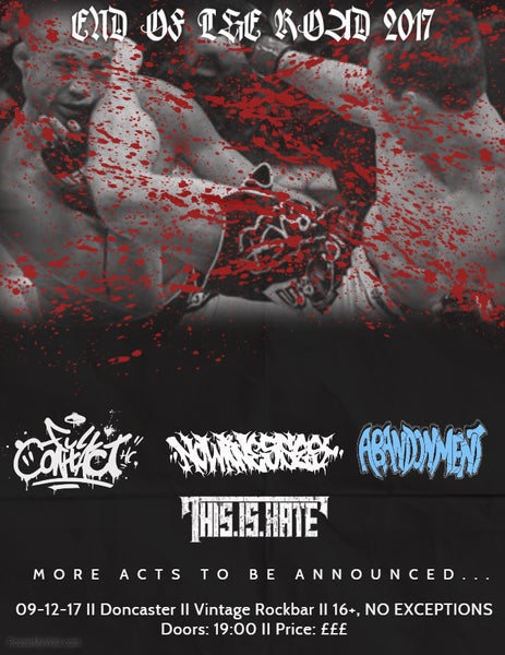 Image of End Of The Road 2017: TBA, Full Contact, No Witnesses, Abandonment, This Is Hate, Fallen Skies