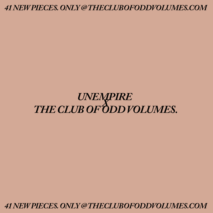 Image of UNEMPIRE X THE CLUB OF ODD VOLUMES