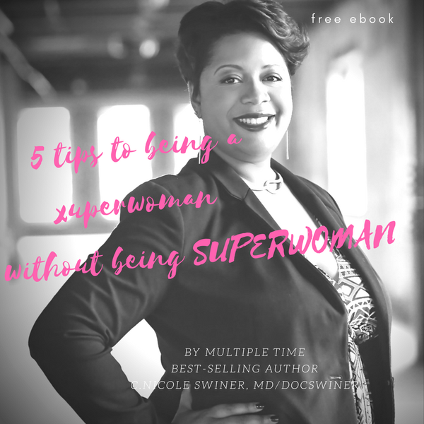Image of NEW E-book, 5 tips to being a super woman without being SUPERWOMAN
