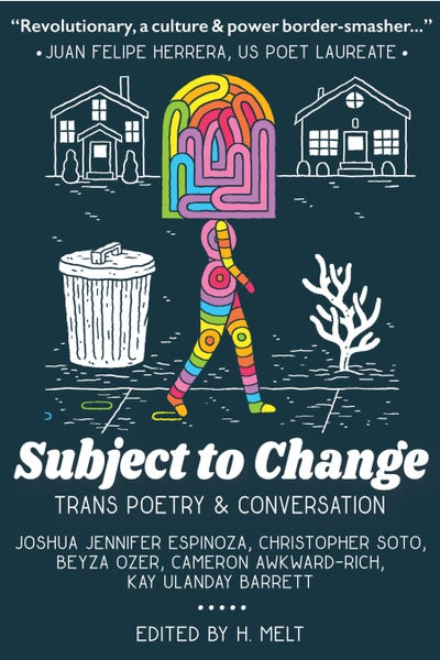 Image of <b>Subject to Change: Trans Poetry & Conversation</b>