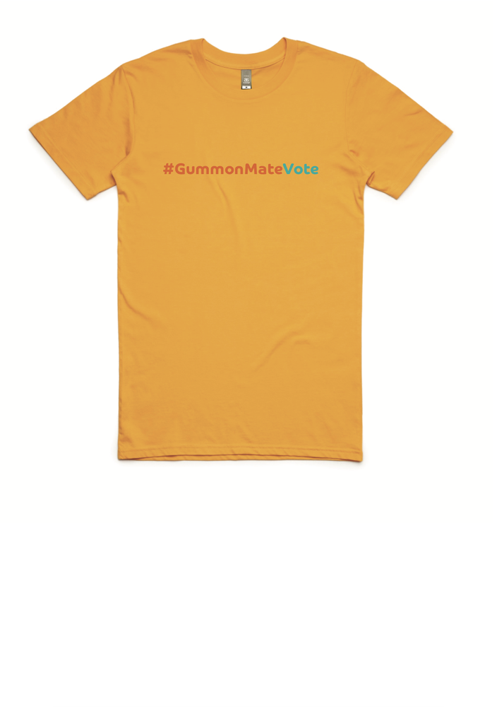 Image of #GummonMateVote T'shirt