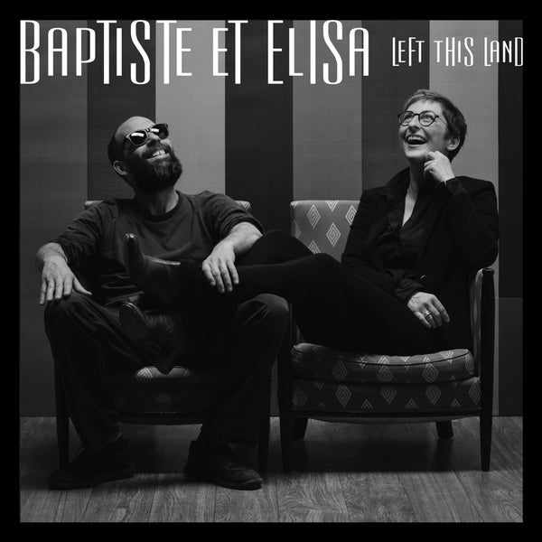 "Image of Baptiste et Elisa ""Left This Land"" (Lp + Cd)"