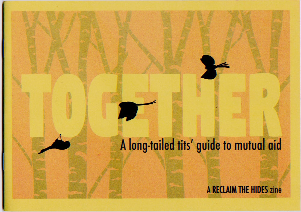 Image of Together - Reclaim the Hides zine issue 1