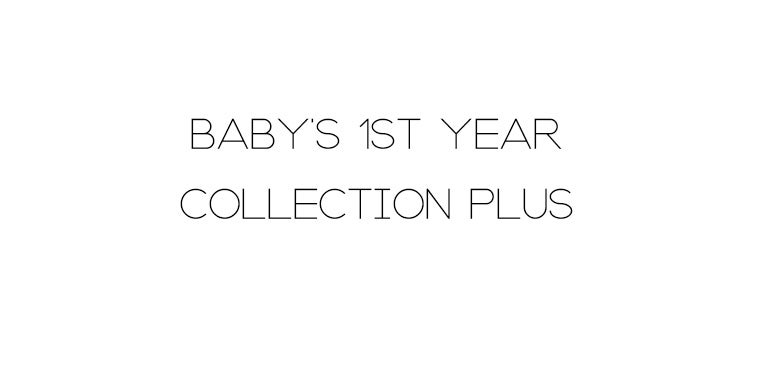 Image of BABY'S 1ST YEAR COLLECTION PLUS