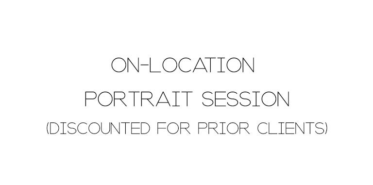 Image of ON-LOCATION SESSION (DISCOUNTED FOR PRIOR CLIENTS)