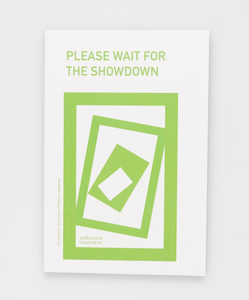Image of Please Wait for the Showdown