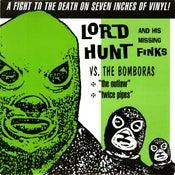 "Image of 7"" Lord Hunt & His Missing Finks Vs The Bomboras."