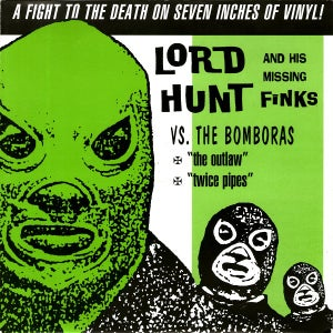 "Image of 7"" Lord Hunt & His Missing Finks Vs The Bomboras."