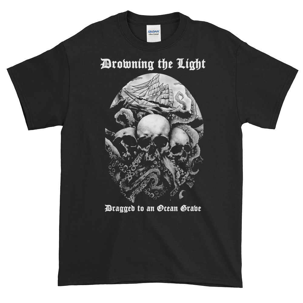 "Image of Drowning the Light - ""Dragged to an Ocean Grave"" shirt"