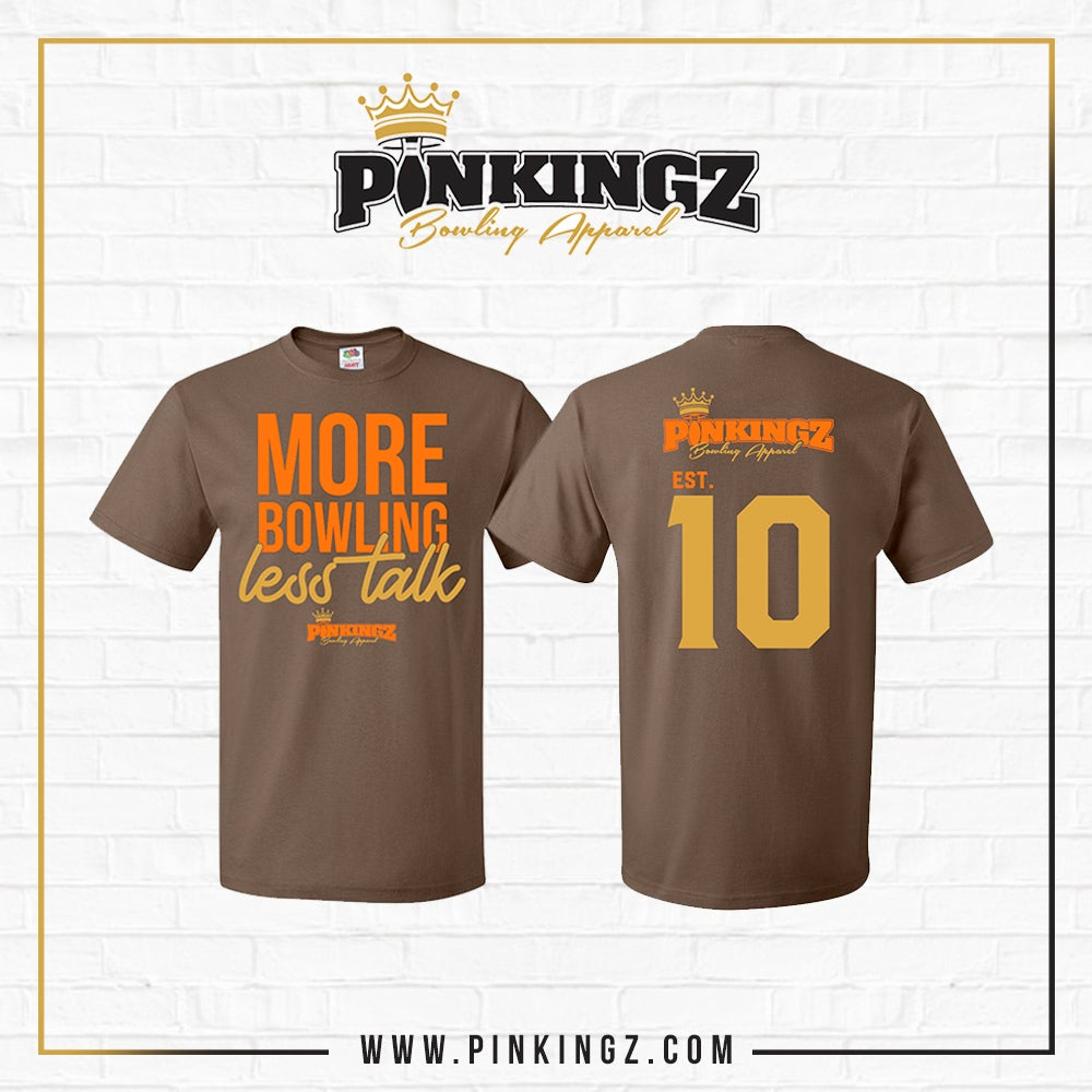 Image of Pinkingz Bowling T-Shirts - More Bowling Less Talk - Brown/Gold/Orange