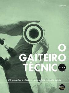 Image of O GAITEIRO TÉCNICO VOL. I