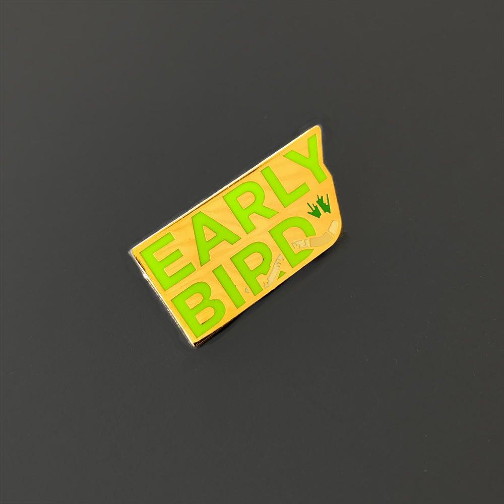 Image of Early Bird Pin