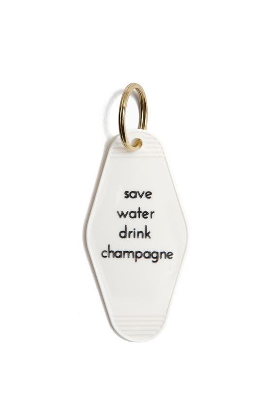 Image of save water drink champagne keytag