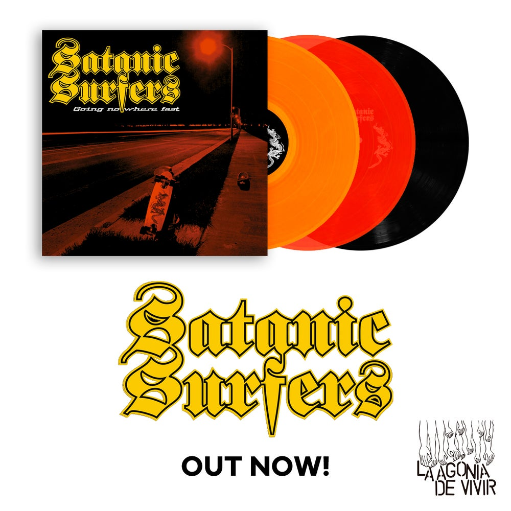 """Image of LADV92 - SATANIC SURFERS """"going nowhere fast"""" LP REISSUE"""