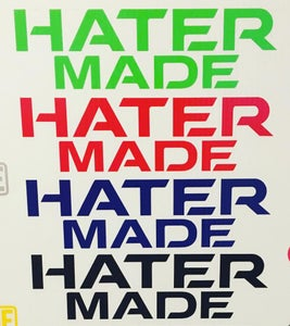 "Image of $5 ""Hater Made"" Decal -Single Color"