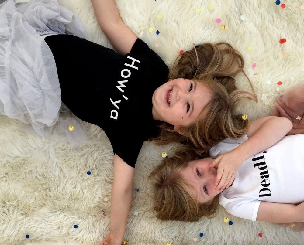 Image of How'Ya Organic Kids Unisex T-shirts
