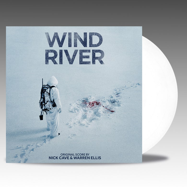 Image of Wind River (Original Score) 'Snow White Vinyl' - Nick Cave & Warren Ellis *PRE ORDER*